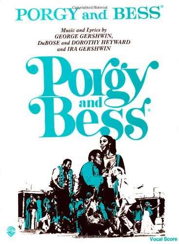 Porgy and Bess Vocal Score Format: Softcover
