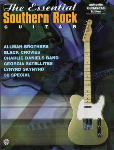 9780769200590: Essential Southern Rock Guitar: Authentic Guitar Tab Edition