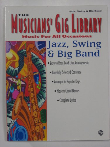 9780769200668: Jazz, Swing & Big Band (The Musicians' Gig Library)