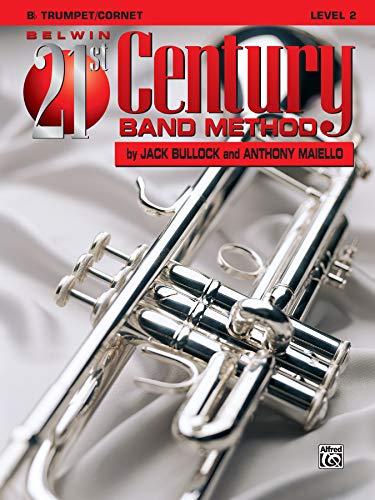 9780769201092: Belwin 21st Century Band Method, Level 2: B-flat Trumpet/Cornet