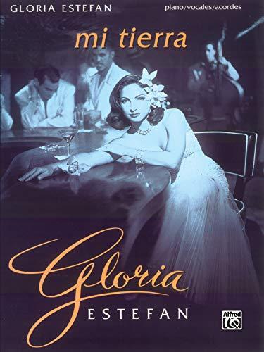 9780769201320: Gloria Estefan -- Mi Tierra: Piano/Vocales/Acordes (Spanish, English Language Edition)