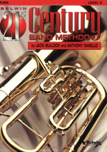 9780769201504: Belwin 21st Century Band Method, Level 2: Tuba