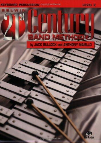 9780769201580: Belwin 21st Century Band Method, Level 2: Keyboard Percussion