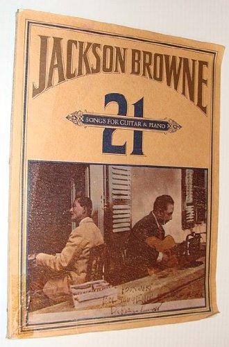 9780769202525: Jackson Browne -- 21 Songs for Piano & Guitar