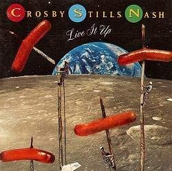 Crosby, Stills, Nash & Young -- Live It Up (0769202764) by Crosby, David; Stills, Stephen; Nash, Graham; Young, Neil; Crosby, Stills, Nash & Young