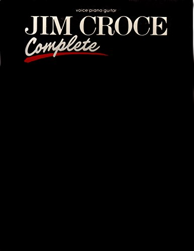 9780769202778: Jim Croce -- Complete: Piano/Vocal/Chords