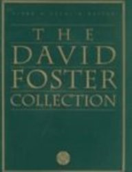9780769202884: The David Foster Collection: Piano/Vocal/Guitar