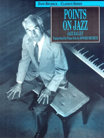 Dave Brubeck -- Points on Jazz: Piano: Dave Brubeck, Howard
