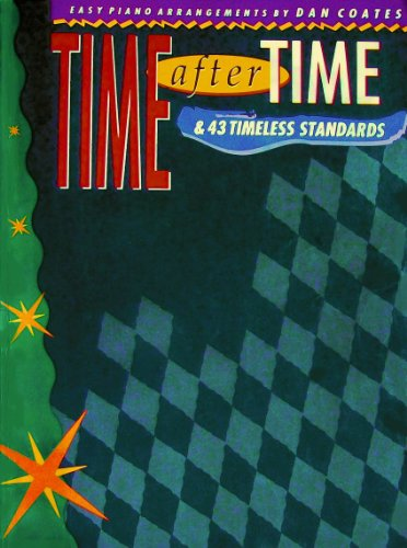 9780769203065: Time After Time & 43 Timeless Standards