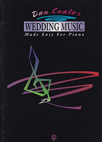 9780769203294: Dan Coates Wedding Music Made Easy for Piano