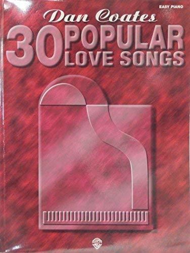 9780769203454: Dan Coates 30 Popular Love Songs (30 Series)