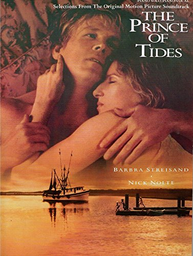 9780769204888: Selections from the Original Motion Picture Soundtrack for The Prince of Tides: Piano Solo/Piano Vocal