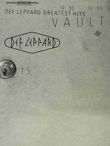 9780769204987: Vault: Def Leppard Greatest Hits 1980-1995 (Authentic Guitar Tab Includes Complete Solos)