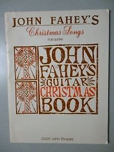 9780769205182: John Fahey's Christmas Songs for Guitar (with Tablature)