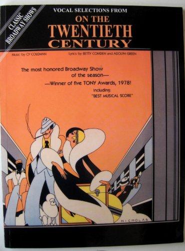 9780769205403: On the Twentieth Century (Vocal Selections)