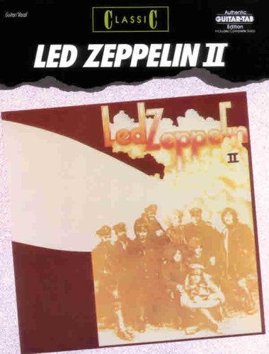 9780769205557: Led Zeppelin II: Classic (Authentic Guitar-Tab Edition) (v. 2)