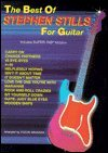 9780769206202: The Best of Stephen Stills for Guitar: Includes Super TAB Notation (The Best of... for Guitar Series)