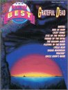 The New Best of Grateful Dead: Piano/Vocal/Guitar (The New Best of. series): Grateful Dead
