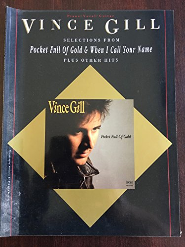 Vince Gill -- Selections from Pocket Full of Gold and When I Call Your Name Plus Other Hits (0769207286) by Gill, Vince