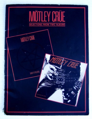 Motley Crue -- Shout at the Devil / Too Fast for Love: Selections from Two Albums (9780769207667) by Motley Crue