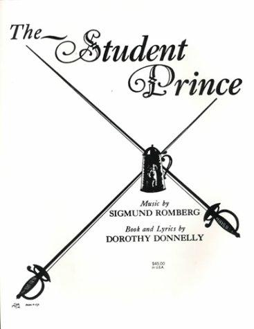 9780769208701: The Student Prince (Vocal Score)