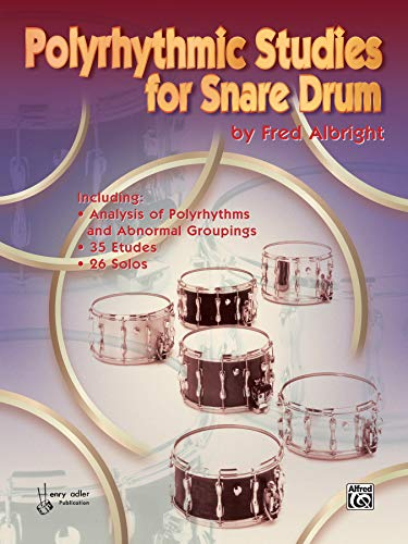 9780769209463: Polyrhythmic Studies for Snare Drum
