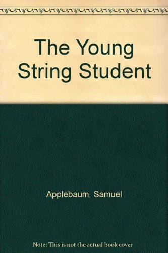 The Young String Student: Violin (0769209475) by Samuel Applebaum