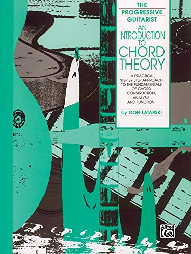 An Introduction to Chord Theory (0769209556) by Don Latarski