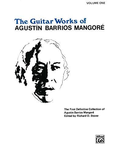 9780769209715: Guitar Works of Agustin Barrios Mangore, Vol 1