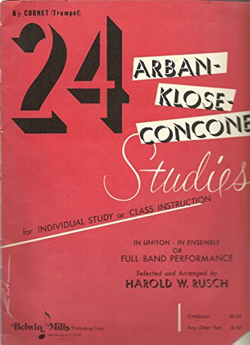 9780769209937: 24 Arban-klose-concone Studies: B-flat Cornet (Trumpet)