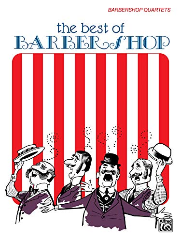 9780769211114: Best of Barber Shop: Barbershop Quartets