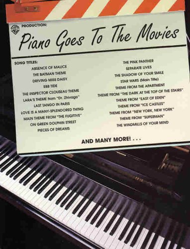 9780769211466: Piano Goes to the Movies: Piano Solos