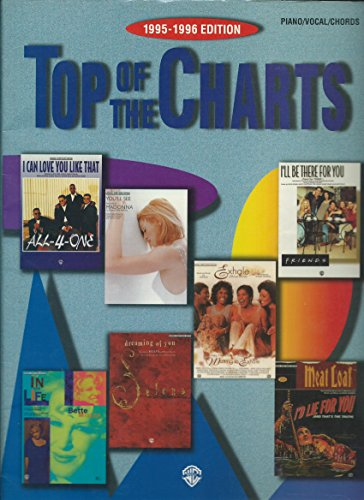9780769211831: Top of the Charts, 1995-1996 Edition: Piano/Vocal/Chords