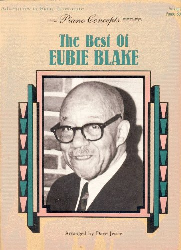 9780769212593: The Best of Eubie Blake: Piano Solos (The Piano Concepts Series)
