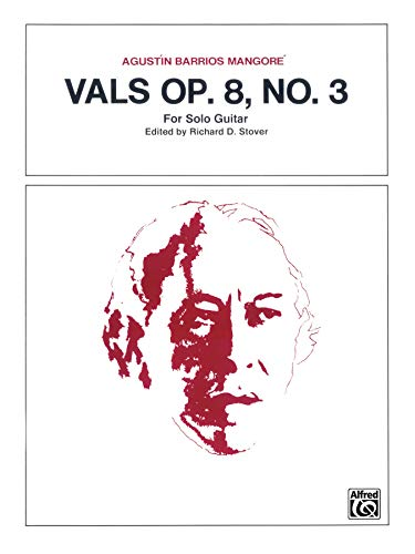 Vals, Op. 8, No. 3: For Solo: Mangore, Agustin Barrios