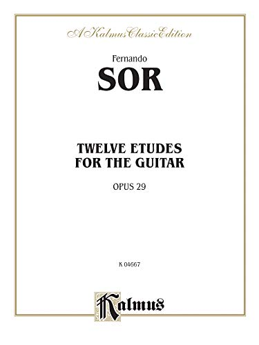 9780769213095: Twelve Etudes for the Guitar, Op. 29 (Kalmus Edition)