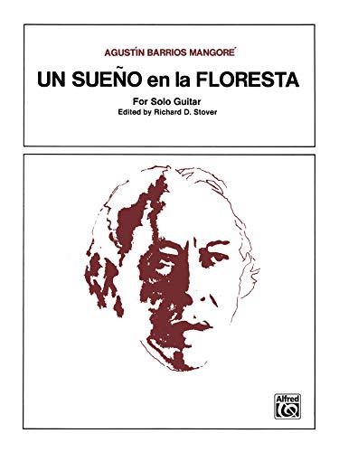 Un Sueno en la Floresta Format: Sheet: By Agustín Barrios