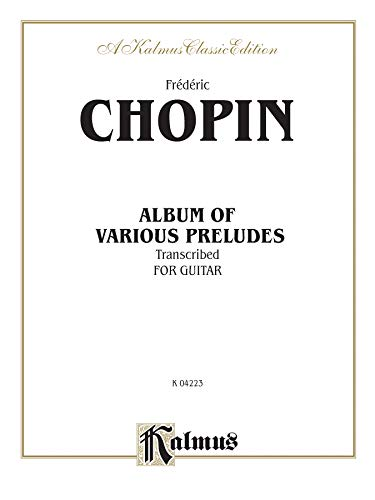 9780769213347: Album of Various Preludes Transcribed for Guitar (Kalmus Edition)