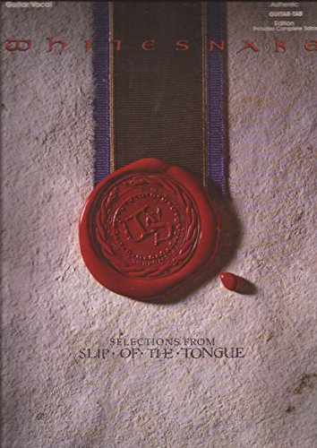 9780769213507: Whitesnake -- Selections from Slip of the Tongue: Authentic Guitar TAB (Authentic Guitar-Tab Editions)