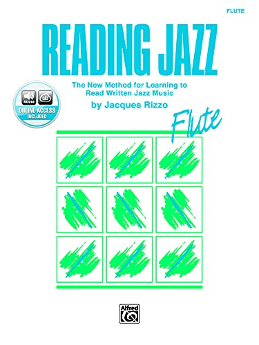 9780769214016: Reading Jazz: The New Method for Learning to Read Written Jazz Music (Flute), Book & CD