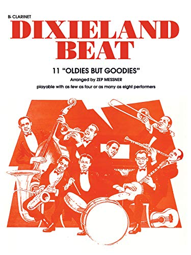 9780769214238: Dixieland Beat: Clarinet (Oldies But Goodies-Playable with AF few As Four Or As Many As Eight Performers)