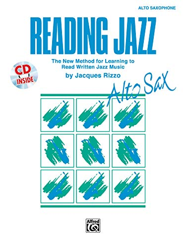9780769214252: Reading Jazz: The New Method for Learning to Read Written Jazz Music (Alto Sax), Book & CD: Alto Saxophone