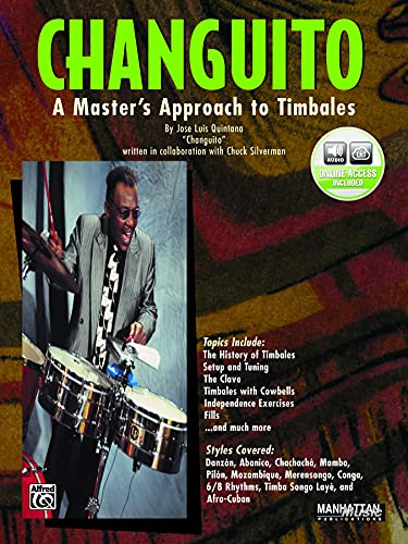 9780769214351: Changuito: A Master's Approach to Timbales, Book & CD
