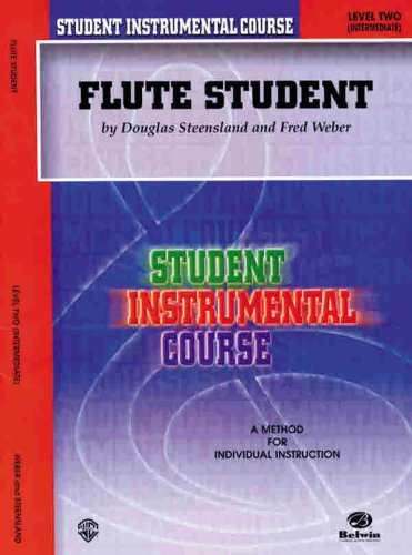9780769214450: Flute Student: A Method for Individual Instruction (Level Two, Intermediate)