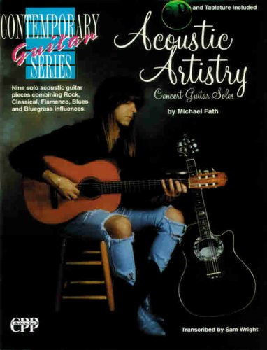 Acoustic Artistry: Concert Guitar Solos (Book &: Fath, Michael