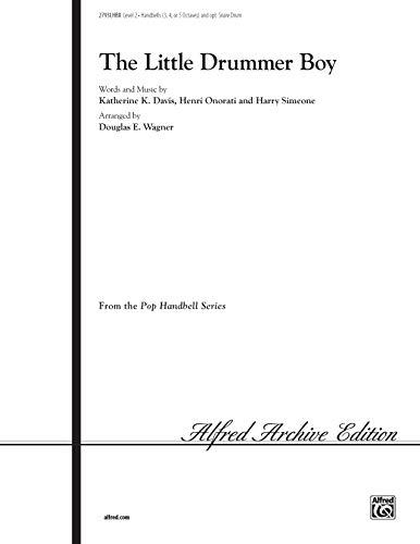 The Little Drummer Boy (Pop Handbell) (0769215114) by Davis; Katherine K.; Onorati; Henry; Simeone; Harry; Wagner; Douglas E.