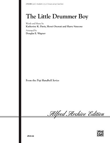 The Little Drummer Boy (Pop Handbell): Davis, Katherine K., Onorati, Henry, Simeone, Harry, Wagner,...