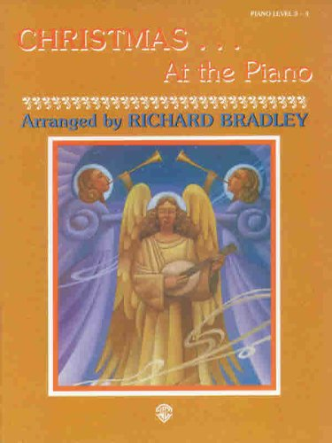 Christmas . . . At the Piano (9780769215488) by Richard Bradley