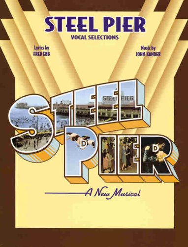 9780769215495: Steel Pier (Vocal Selections)