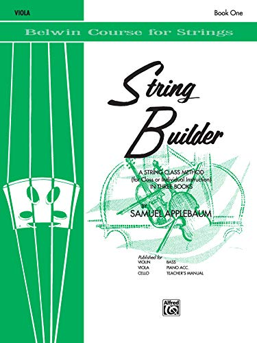 9780769215532: String Builder, Bk 1: A String Class Method (for Class or Individual Instruction) - Viola (Belwin Course for Strings)